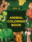 Animal Coloring Book for Kids: Activities for Toddlers, Preschoolers, Boys & Girls Ages 3-4, 4-6, 6-8 Cover Image