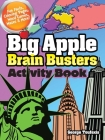 Big Apple Brain Busters Activity Book (Dover Children's Activity Books) Cover Image