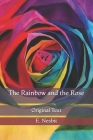 The Rainbow and the Rose: Original Text Cover Image