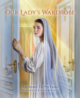 Our Lady's Wardrobe Cover Image