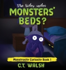 Who Hides Under Monsters' Beds Cover Image