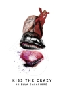 Kiss the Crazy Cover Image