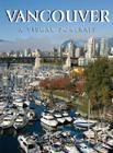Vancouver: A Visual Portrait Cover Image