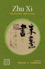 Zhu XI: Selected Writings Cover Image