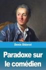 Paradoxe sur le comédien Cover Image