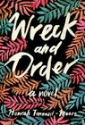 Wreck and Order: A Novel Cover Image