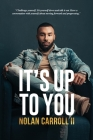 It's Up To You Cover Image