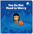 You Do Not Need to Worry Cover Image