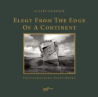 Elegy from the Edge of a Continent: Photographing Point Reyes Cover Image