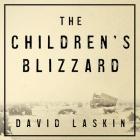 The Children's Blizzard Lib/E Cover Image