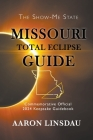 Missouri Total Eclipse Guide: Official Commemorative 2024 Keepsake Guidebook Cover Image
