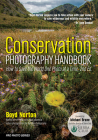 Conservation Photography Handbook: How to Save the World One Photo at a Time Cover Image