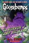 The Horror at Camp Jellyjam (Classic Goosebumps #9) Cover Image