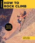 How to Rock Climb (How to Climb) Cover Image