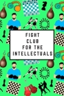 Fight Club For The Intellectuals: Blank Lined Notebook Journal: Great Gift For Adult Chess Boxers, Enthusiasts & Athletes Cover Image