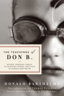 The Teachings of Don B.: Satires, Parodies, Fables, Illustrated Stories, and Plays Cover Image