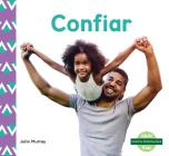 Confiar (Trust) (Spanish Version) (Nuestra Personalidad (Character Education)) Cover Image