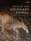 Visionary Animal: Rock Art from Southern Africa Cover Image