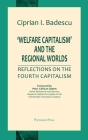 'Welfare Capitalism' and the Regional Worlds: Reflections on the Fourth Capitalism Cover Image