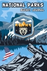 National Parks Bucket Journal: U.S. Outdoor Adventure Log List My Bucket Journal National Park National Park Passport Book Cover Image