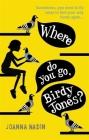 Where Do You Go, Birdy Jones? Cover Image