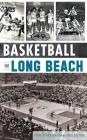 Basketball in Long Beach Cover Image
