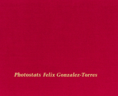 Felix Gonzalez-Torres: Photostats Cover Image