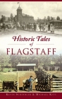 Historic Tales of Flagstaff Cover Image