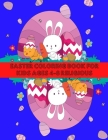 Easter Coloring Book for Kids Ages 4-8 Religious: Easter with Coloring, Fun and Learning for Children in Different Age Groups. Cover Image