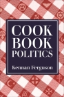 Cookbook Politics Cover Image