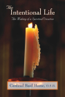 The Intentional Life: Making of a Spiritual Vocation Cover Image