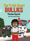 The Truth about Bullies Cover Image