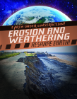 Erosion and Weathering Reshape Earth! Cover Image