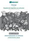 BABADADA black-and-white, Xitsonga - Español de Argentina con articulos, xihlamuselamarito xa swifaniso - el diccionario visual: Tsonga - Argentinian Cover Image