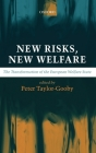 New Risks, New Welfare: The Transformation of the European Welfare State Cover Image