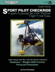 Sport Pilot Checkride: A Guide to Passing the FAA Practical Flight & Oral Exam Cover Image