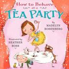 How to Behave at a Tea Party Cover Image