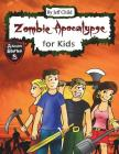 Zombie Apocalypse for Kids: Four Teenagers on a Dangerous Journey (Kids' Adventure Stories) Cover Image