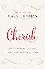 Cherish: The One Word That Changes Everything for Your Marriage Cover Image