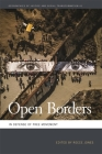 Open Borders: In Defense of Free Movement (Geographies of Justice and Social Transformation #41) Cover Image