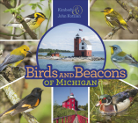 Birds and Beacons of Michigan Cover Image