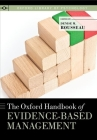 The Oxford Handbook of Evidence-Based Management (Oxford Library of Psychology) Cover Image