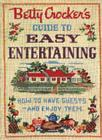 Betty Crocker's Guide to Easy Entertaining, Facsimile Edition Cover Image