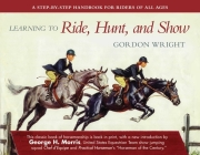 Learning to Ride, Hunt, and Show Cover Image