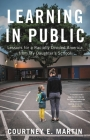 Learning in Public: Lessons for a Racially Divided America from My Daughter's School Cover Image