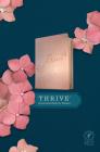 NLT Thrive Devotional Bible for Women (Leatherlike, Rose Metallic ) Cover Image
