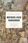 Mothers Over Nangarhar (Kathryn A. Morton Prize in Poetry) Cover Image