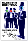 Never Known Questions: Five Decades of The Residents Cover Image