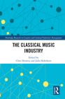 The Classical Music Industry Cover Image