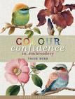 Colour Confidence in Embroidery (Milner Craft) Cover Image